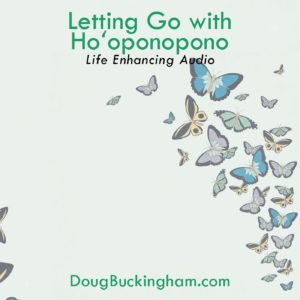 Letting go with Ho'oponopono