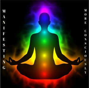 Manifesting More Consciously